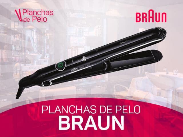 mejores planchas para el cabello Braun