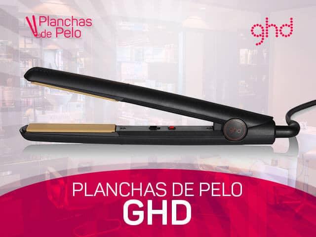 mejores planchas para el cabello GHD