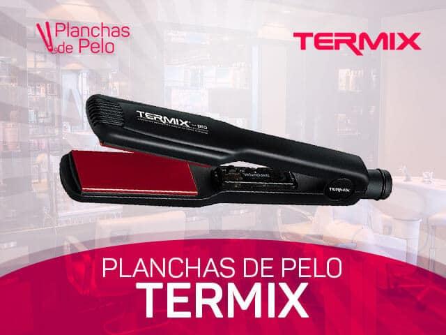 mejores planchas para el cabello Termix