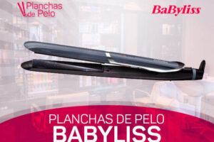 Mejores Planchas de Pelo Babyliss