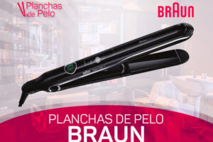 Mejores Planchas de Pelo Braun