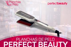 Mejores Planchas de Pelo Perfect Beauty